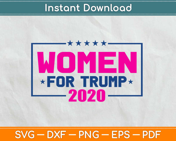 Women for Trump 2020 Svg Design Cricut Printable Cutting