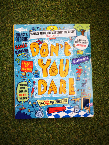 Don't You Dare | The Sharky & George Book