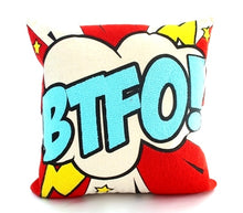Load image into Gallery viewer, Pop art pillow – BTFO 16 x 16