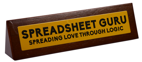 Spreadsheet Guru Desk Sign
