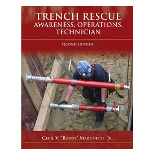 Trench Rescue: Awareness, Operations, Technician, Second Edition - mtrsuperstore