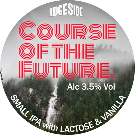 Course Of The Future - Ridgeside Brewery - Small IPA, 3.5%