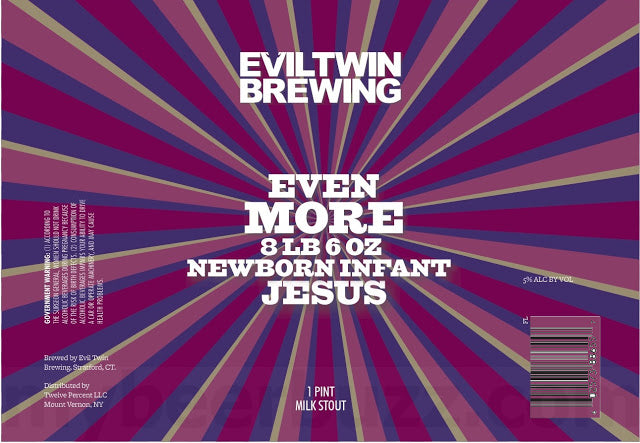Even More 8lb 6oz Newborn Infant Jesus - Evil Twin Brewing - Milk Stout, 5%, 473ml Can