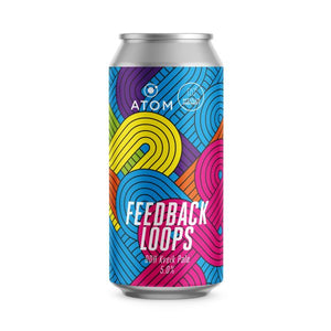 Feedback Loops - Atom Brewing Co - DDH Kviek Pale Ale, 5%, 440ml