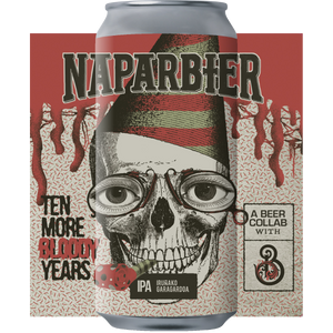 Ten More Bloody Years - Naparbier X Barrier Brewing Co - IPA, 7%, 440ml