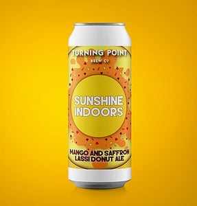 Sunshine Indoors - Turning Point Brew Co - Mango & Saffron Lassi Donut Ale, 6%, 440ml Can