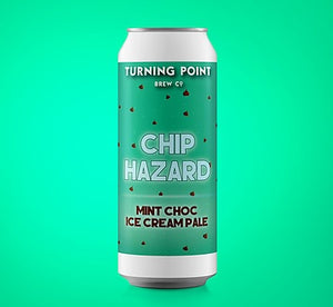 Chip Hazard - Turning Point Brew Co - Mint Choc Ice Cream Pale Ale, 5.7%, 440ml Can