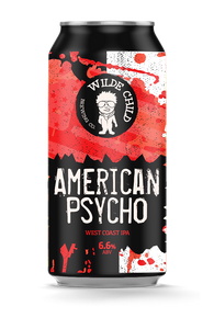 American Psycho - Wilde Child Brewing Co - West Coast IPA, 6.6%, 440ml Can