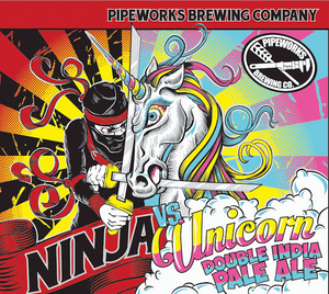 Ninja Vs Unicorn - Pipeworks Brewing Co - DIPA, 8%, 473ml Can