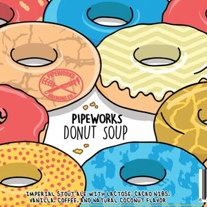 Donut Soup - Pipeworks Brewing Co - Imperial Donut Stout, 10%, 473ml Can