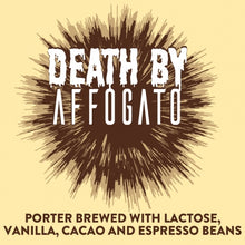 Load image into Gallery viewer, Death By Affogato - Oskar Blues Brewery - Cacao, Vanilla & Espresso Bean Porter, 6.5%, 355ml Can