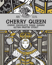Load image into Gallery viewer, Cherry Queen - Amundsen Brewery - Cherry Chocolate Fudge Sundae Ultra Pastry Stout, 13.5%, 440ml