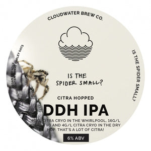 Is The Spider Small? - Cloudwater - DDH IPA, 6%, 440ml Can