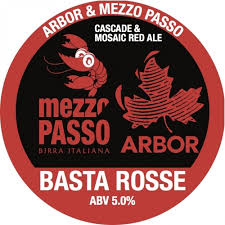 Basta Rosse - Arbor Ales - Hoppy Red Ale, 5%, 568ml