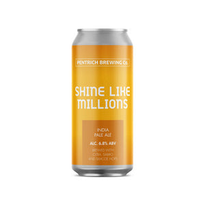 Shine Like Millions - Pentrich Brewing Co - IPA, 6.8%, 440ml Can