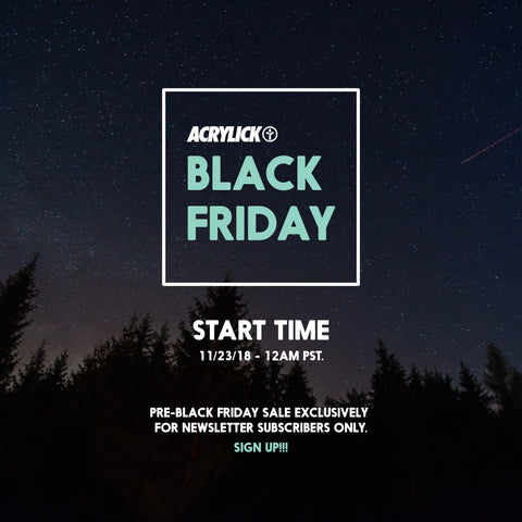 Acrylick Black Friday Sale 2018