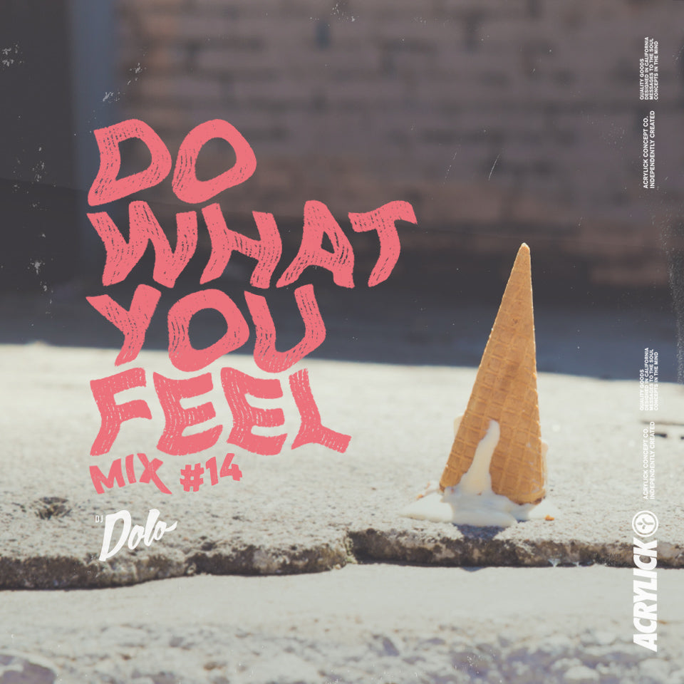 Do What You Feel Mix - #14