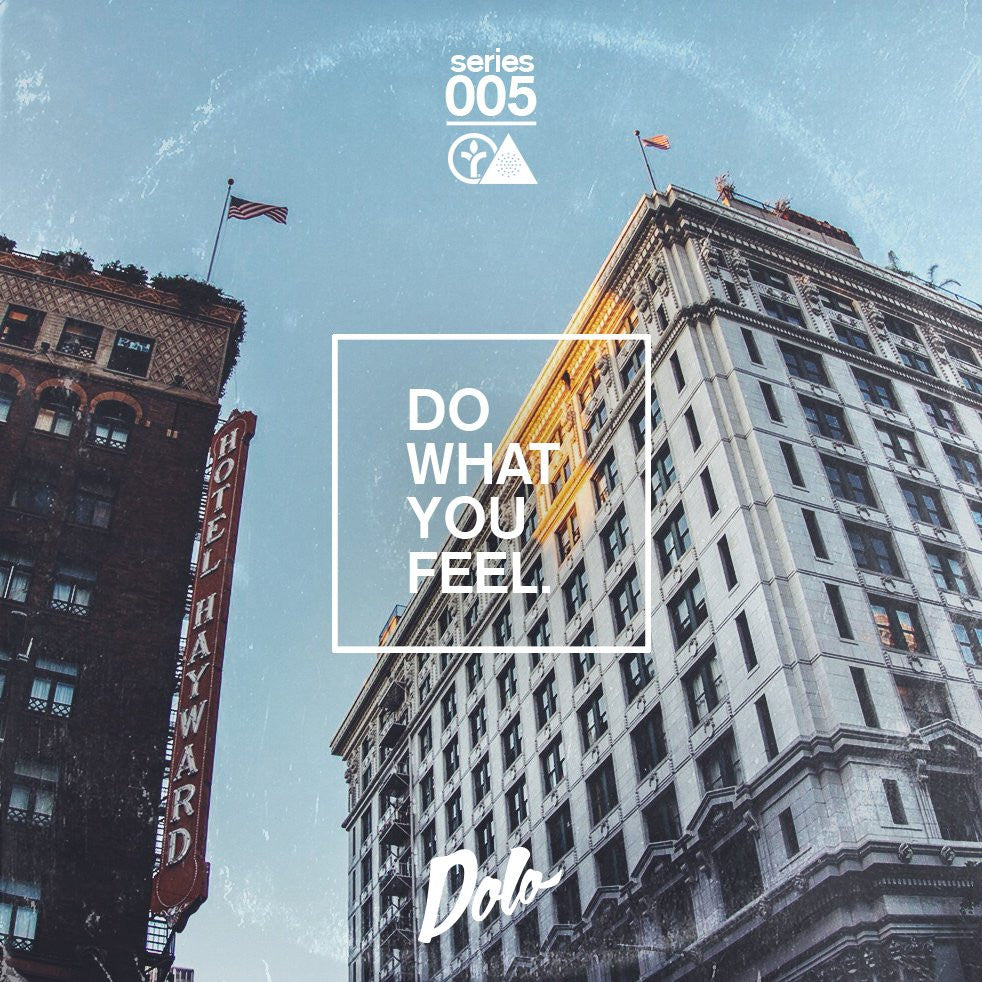 Do What You Feel Mix #005