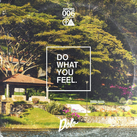 Do What You Feel Mix #006