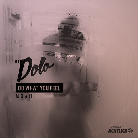 DJ Dolo - Do What You Feel #11