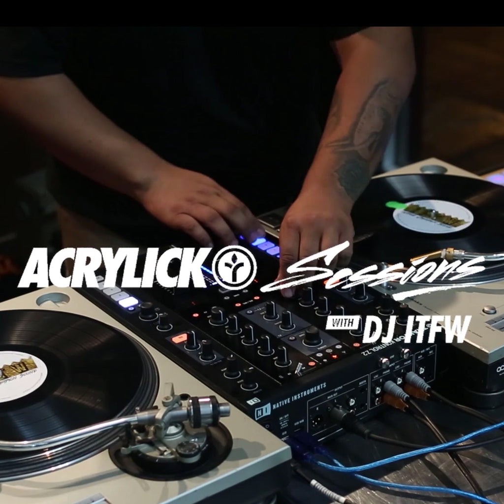 IFTW x Acrylick Sessions