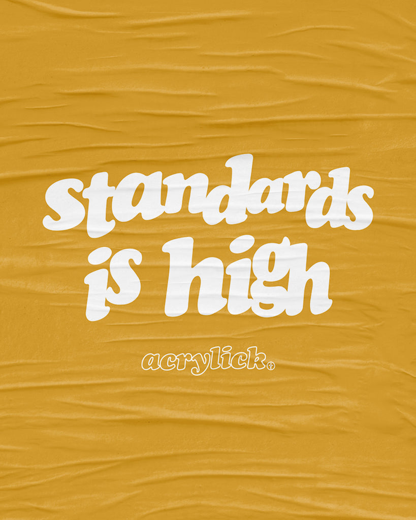 Standards is High Tee
