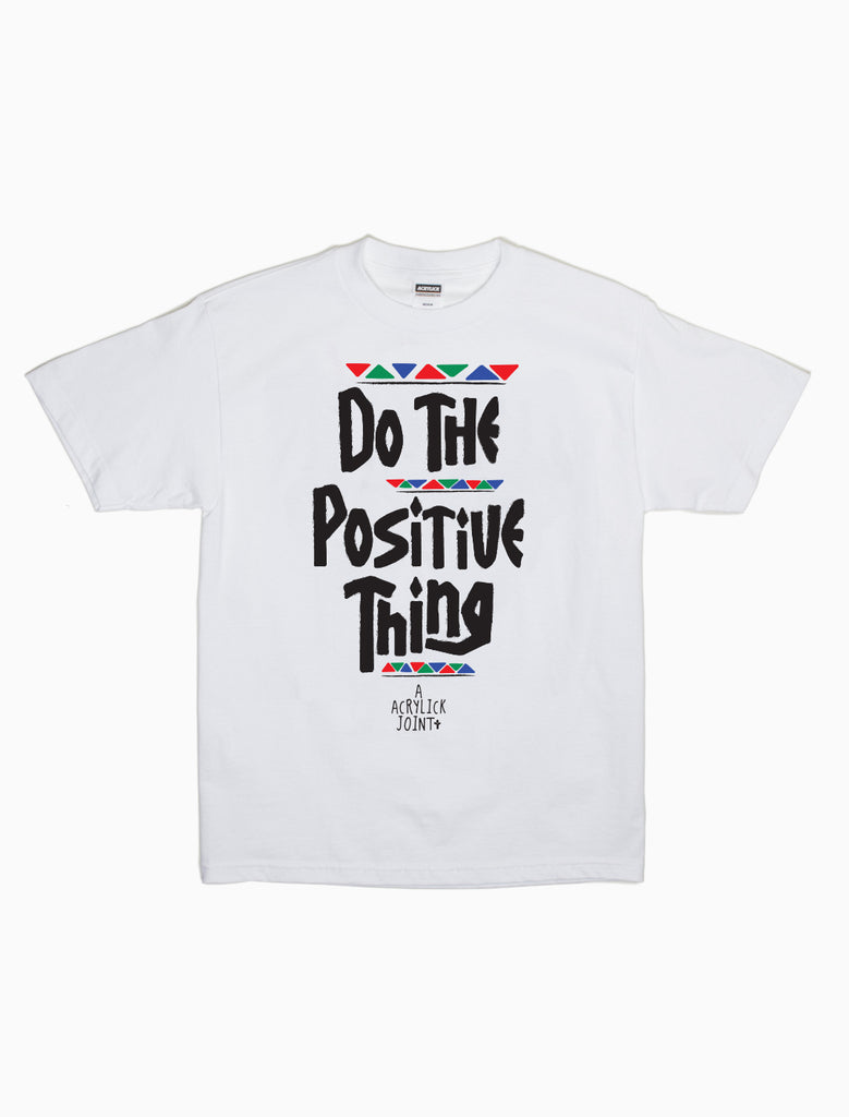 Acrylick - Do The Positive Thing - T-shirt