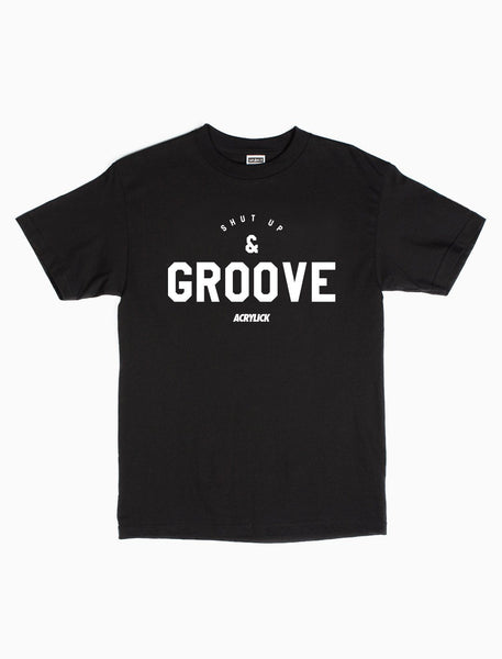 Acrylick - Shut Up and Groove Tee (7729481929)