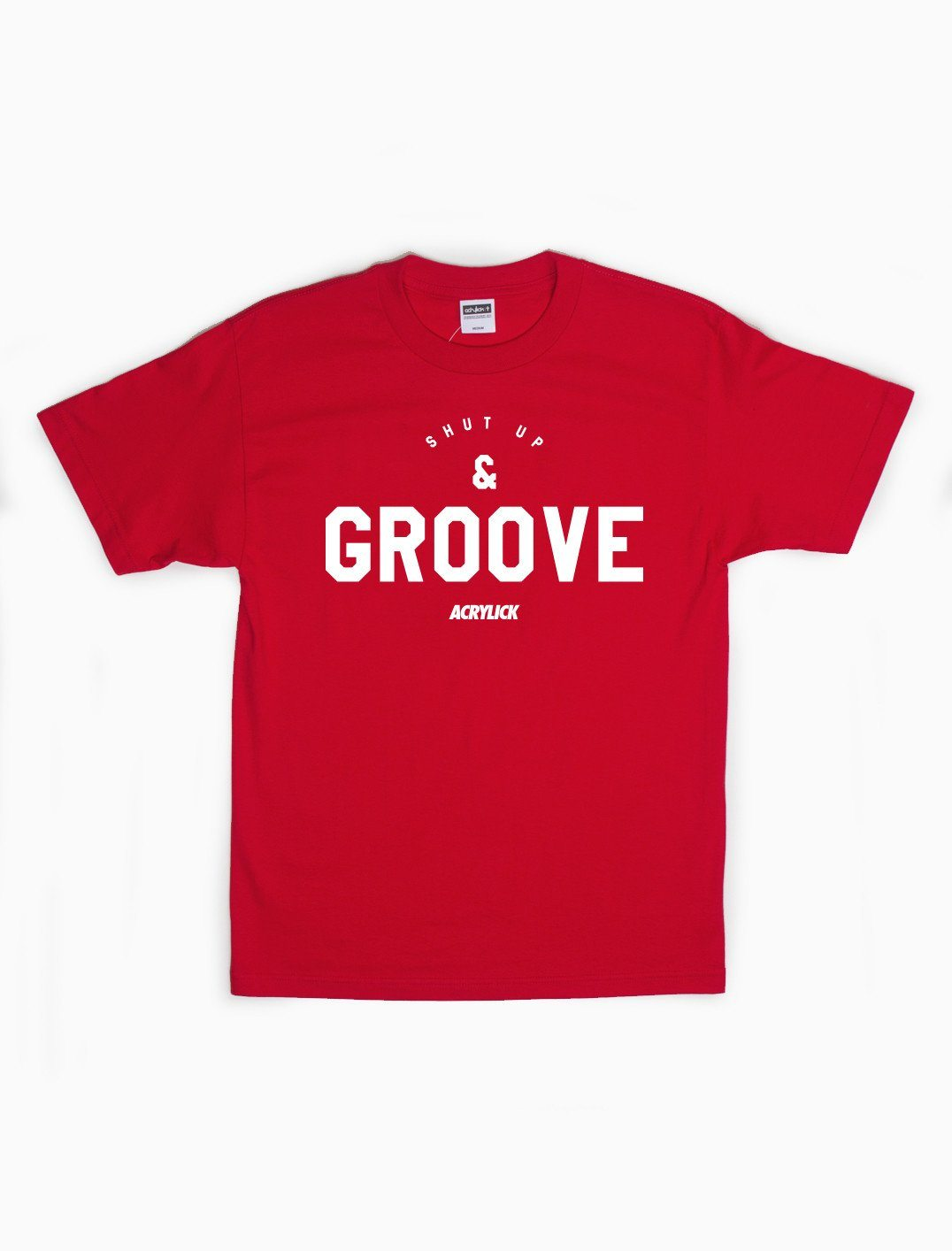 Acrylick - Shut Up and Groove Tee