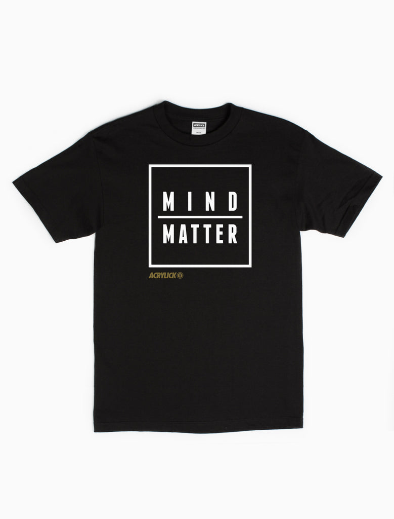 Mind over Matter Graphic Tee - By Acrylick