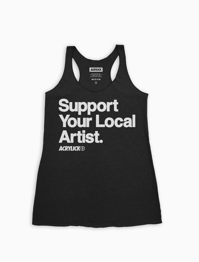 Support Your Local Artist Racerback Tank (Womens)