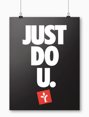 Acrylick Poster - Just Do U