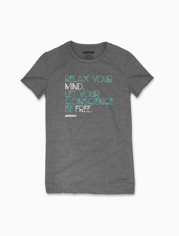 Acrylick - Women's - Relax Your Mind Tee