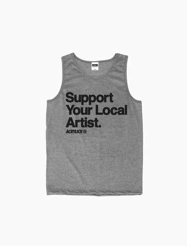 Acrylick - Support Your Local Artist - Tank Top