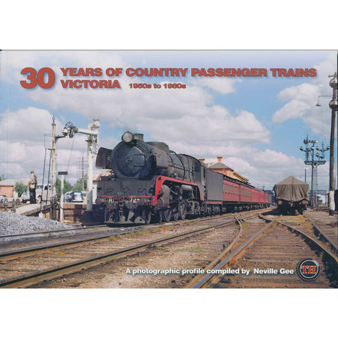 TH - 30 Years of Country Passenger Trains Victoria 50's - 60's