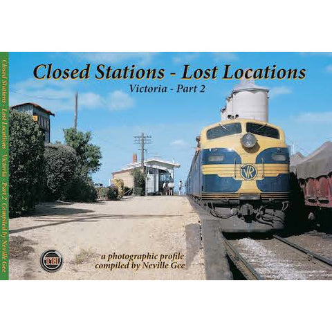 TH - Closed Stations - Lost Locations Victoria - Part 2