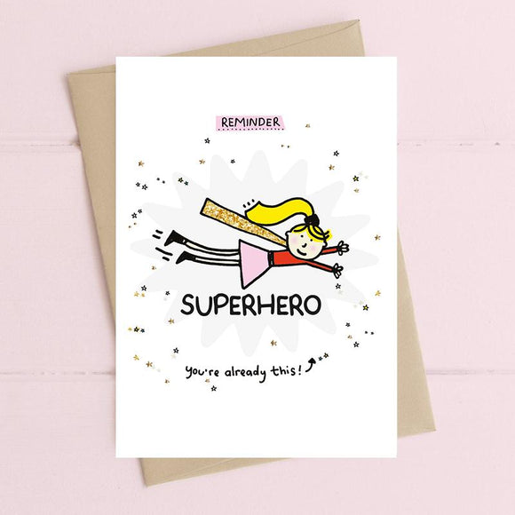 You're a Superhero Card