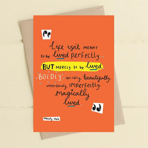 Life Should Be Magically Lived Card