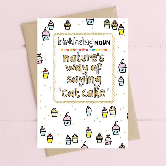 Birthday Noun - Eat Cake Card