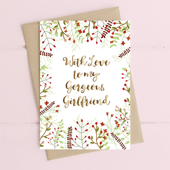 With Love To My Gorgeous Girlfriend Card