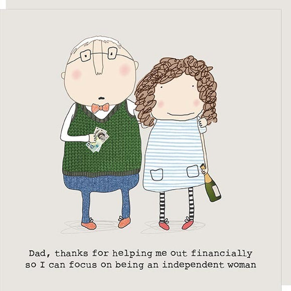 Dad and Independent Woman Card