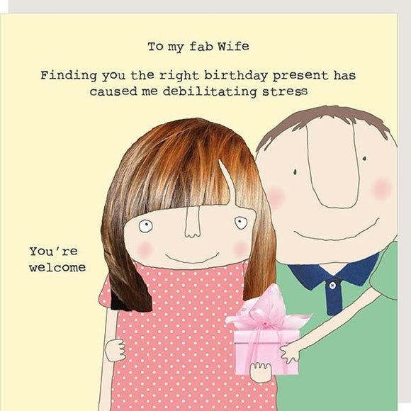 Wife Present Stress Birthday Card