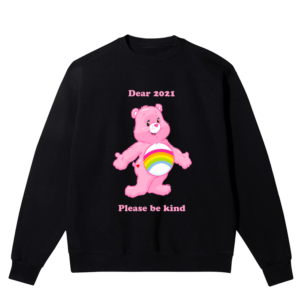 Dear 2021 Please Be Kind Unisex Sweatshirt