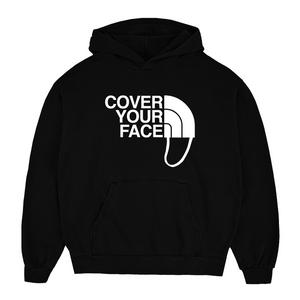 Cover Your Face Unisex Hoodie