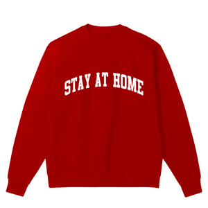Stay At Home Arch Unisex Sweatshirt
