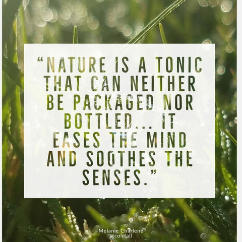 Nature is a tonic