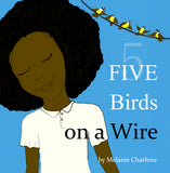 Five Birds on a Wire by Melanie Charlene (Paperback Book)