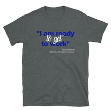 Load image into Gallery viewer, For the Finer Women who are Ready to Work - Short-Sleeve  T-Shirt