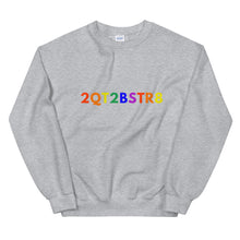 Load image into Gallery viewer, 2QT2BSTR8 Crew Unisex Sweatshirt