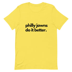 Philly Jawns Do It Better Short-Sleeve Unisex T-Shirt